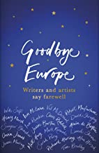 Goodbye Europe: The unique must-have collection (English Edition)