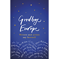 Goodbye Europe: The unique must-have collection (English Edi…