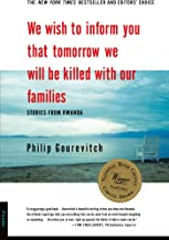 We Wish to Inform You That Tomorrow We Will Be Killed with Our Families: Stories from Rwanda (Bestselling Backlist) (Engli...
