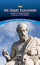 Six Great Dialogues: Apology, Crito, Phaedo, Phaedrus, Symposium, The Republic (Dover Thrift Editions) (English Edition)