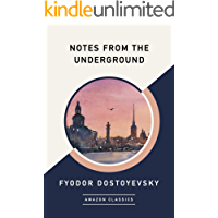 Notes from the Underground (AmazonClassics Edition) (English…