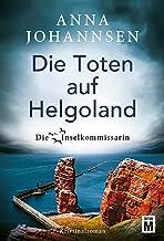 Die Toten auf Helgoland (Die Inselkommissarin 7) (German Edition)