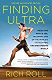 Finding Ultra, Revised and Updated Edition: Rejecting Middle…