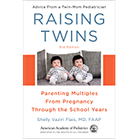 Raising Twins: Parenting Multiples From Pregnancy Through th…