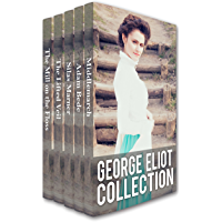 George Eliot Collection: Middlemarch, Adam Bede, Silas Marne…
