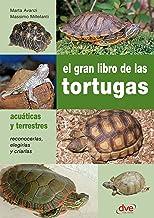 El gran libro de las tortugas (Spanish Edition)