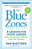 The Blue Zones, Second Edition: 9 Lessons for Living Longer…