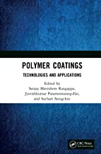 Polymer Coatings: Technologies and Applications (English Edition)