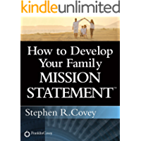 How to Develop Your Family Mission Statement (English Editio…