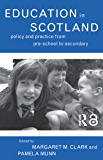 Education in Scotland: Policy and Practice from Pre-School t…