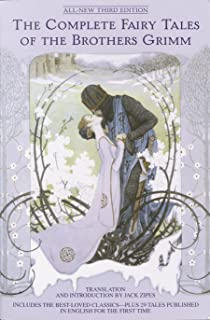 The Complete Fairy Tales of the Brothers Grimm All-New Third Edition (English Edition)