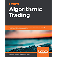 Learn Algorithmic Trading: Build and deploy algorithmic trad…
