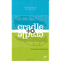 Cradle to Cradle: Remaking the Way We Make Things (English E…