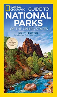 National Geographic Guide to National Parks of the United States, 8th Edition (National Geographic Guide to the National P...