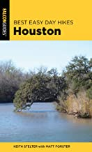 Best Easy Day Hikes Houston (Best Easy Day Hikes Series) (English Edition)