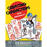 Creating Characters with Personality: For Film, TV, Animatio…
