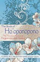 The Book of Ho'oponopono: The Hawaiian Practice of Forgiveness and Healing (English Edition)