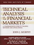 Technical Analysis of the Financial Markets: A Comprehensive…