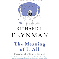 The Meaning of It All: Thoughts of a Citizen-Scientist (Heli…
