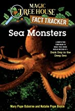 Sea Monsters: A Nonfiction Companion to Magic Tree House Merlin Mission #11: Dark Day in the Deep Sea (Magic Tree House: F...