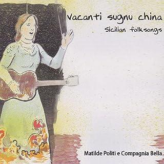 Vacanti Sugnu China - 西西里民歌