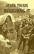 Roughing It (Dover Books on Literature & Drama) (English Edition)