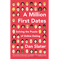 A Million First Dates: Solving the Puzzle of Online Dating…