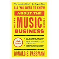 All You Need to Know About the Music Business: 10th Edition…