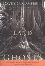 A Land of Ghosts: The Braided Lives of People and the Forest in Far Western Amazonia (English Edition)