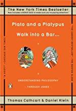 Plato and a Platypus Walk into a Bar . . .: Understanding Philosophy Through Jokes (English Edition)