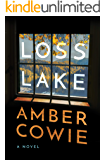 Loss Lake: A Novel (English Edition)