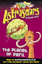 Astrosaurs 9: The Planet of Peril (English Edition)