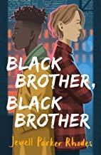 Black Brother, Black Brother (English Edition)