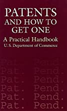 Patents and How to Get One: A Practical Handbook (English Edition)