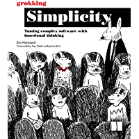 Grokking Simplicity: Taming complex software with functional…