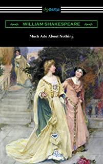 Much Ado About Nothing (Annotated by Henry N. Hudson with an Introduction by Charles Harold Herford) (English Edition)