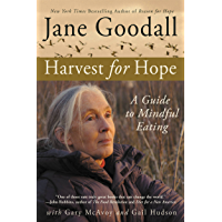 Harvest for Hope: A Guide to Mindful Eating (English Edition…