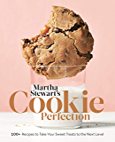 Martha Stewart's Cookie Perfection: 100+ Recipes to Take You…