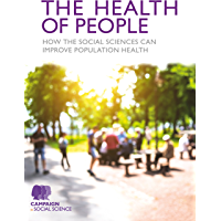The Health of People: How the social sciences can improve po…