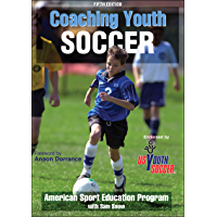 Coaching Youth Soccer (English Edition)