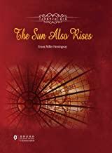 The Sun Also Rises 太阳照常升起英文版 (English Edition)