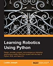 Learning Robotics using Python: Design, simulate, program, and prototype an interactive autonomous mobile robot from scrat...