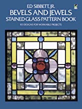 Bevels and Jewels Stained Glass Pattern Book: 83 Designs for Workable Projects (Dover Stained Glass Instruction) (English ...