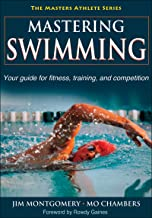 Mastering Swimming (The Masters Athlete) (English Edition)