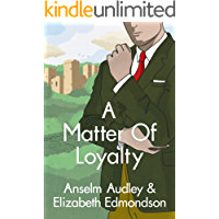 A Matter of Loyalty (A Very English Mystery Book 3) (English…