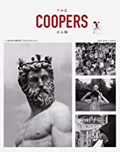 THE COOPERS·小人物(由144位MINI车主撰写的生活故事:28种职业访谈,20场生活悲喜剧,11人共同关注的养老未来,1篇深度人物特稿……这是一本跟我们日常生活真正相关的杂志)