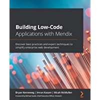 Building Low-Code Applications with Mendix: Discover best pr…