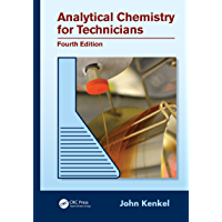 Analytical Chemistry for Technicians (English Edition)