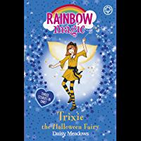 Trixie the Halloween Fairy: Special (Rainbow Magic Book 1…