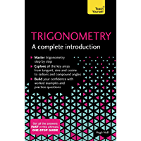 Trigonometry: A Complete Introduction: The Easy Way to Learn…